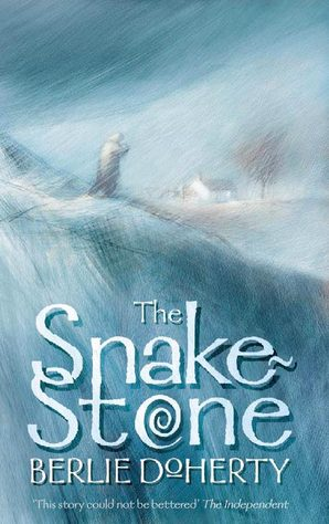 The Snake-stone by Berlie Doherty