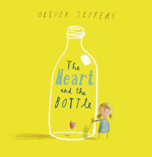 The Heart and the Bottle Paperback by Oliver Jeffers, illustrated by Oliver Jeffers