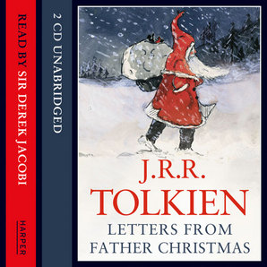 Letters from Father Christmas CD-audio Unabridged edition by J. R. R. Tolkien