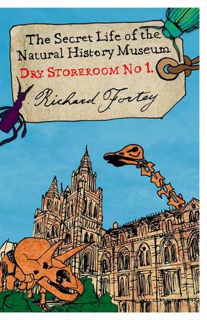 Dry Store Room No. 1 Paperback by Richard Fortey