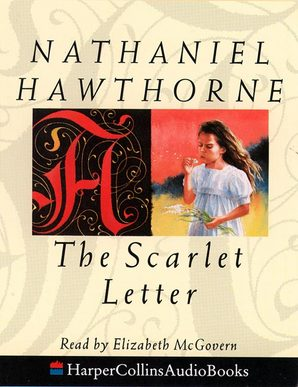 the scarlet letter audiobook book details the scarlet letter nathaniel hawthorne 14443