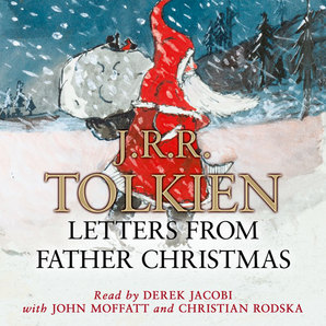 Letters from Father Christmas Audiobook Unabridged edition by J. R. R. Tolkien