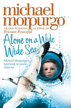 Alone on a Wide Wide Sea Paperback by Michael Morpurgo
