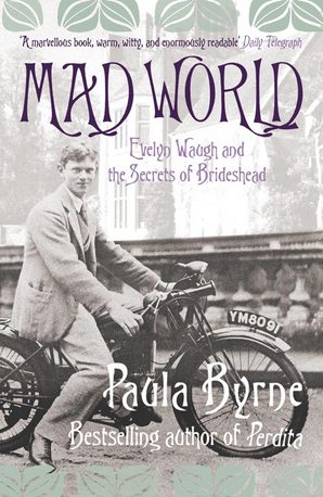 Mad World Paperback by Paula Byrne