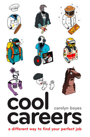 Cool Careers by Carolyn Boyes