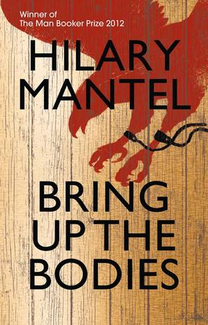 Bring Up the Bodies Hardcover by Hilary Mantel