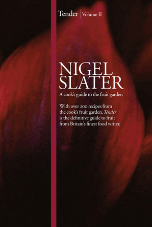 Tender Hardcover by Nigel Slater