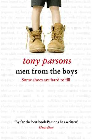 Men from the Boys Paperback by Tony Parsons