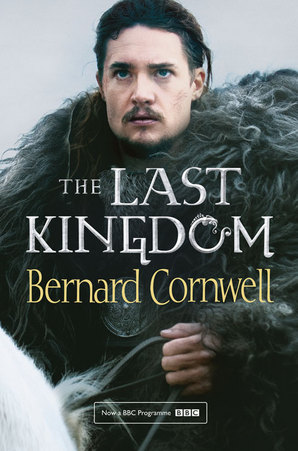 The Last Kingdom Ebook ePub edition by Bernard Cornwell