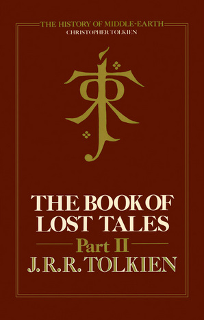 The Book of Lost Tales 2 Ebook ePub edition by Christopher Tolkien
