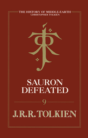 Sauron Defeated Hardcover by Christopher Tolkien