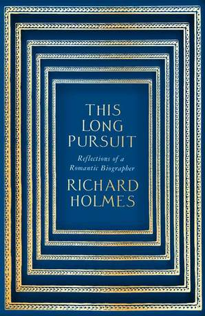 This Long Pursuit by Prof. Richard Holmes, O.B.E.