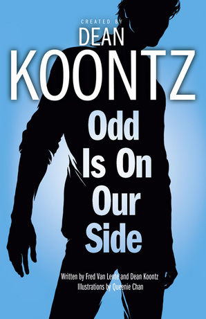 Odd is on Our Side (Odd Thomas graphic novel) Ebook ePub edition by Dean Koontz, Fred Van Lente, illustrated by Queenie Chan