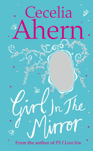Girl in the Mirror: Two Stories Hardcover by Cecelia Ahern