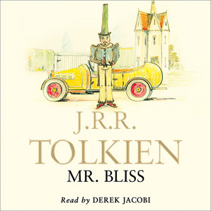 Mr Bliss Audiobook Unabridged edition by J. R. R. Tolkien, illustrated by J. R. R. Tolkien