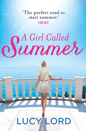 A Girl Called Summer by Lucy Lord