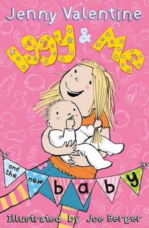 Iggy and Me and the New Baby by Jenny Valentine