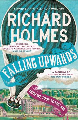 Falling Upwards by Prof. Richard Holmes, O.B.E.
