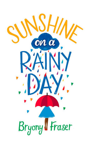 Sunshine on a Rainy Day Paperback by Bryony Fraser