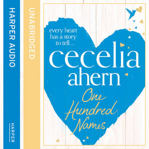 One Hundred Names Audiobook Unabridged edition by Cecelia Ahern