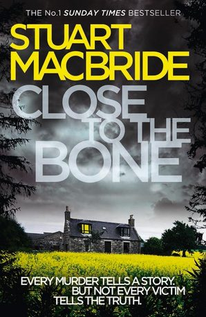 Close to the Bone Ebook ePub edition by Stuart MacBride