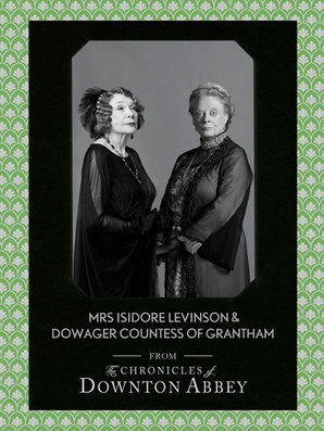 Dowager Countess of Grantham and Mrs Isidore Levinson by Matthew Sturgis