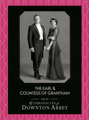 The Earl and Countess of Grantham by Matthew Sturgis