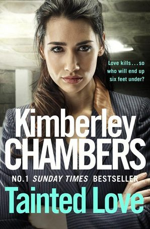 Tainted Love Paperback by Kimberley Chambers