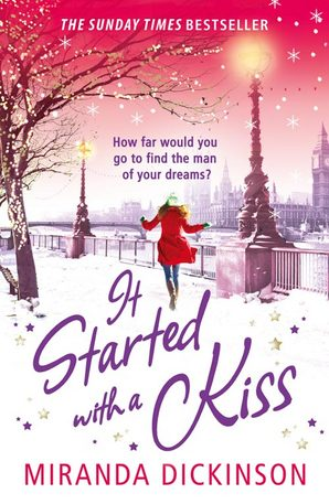 It Started With A Kiss by Miranda Dickinson