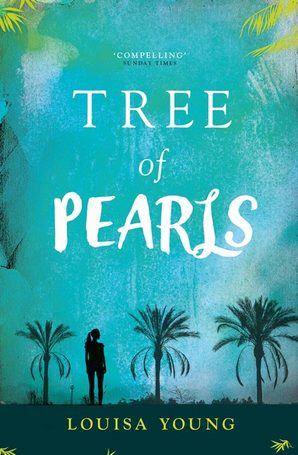 Tree of Pearls by Louisa Young