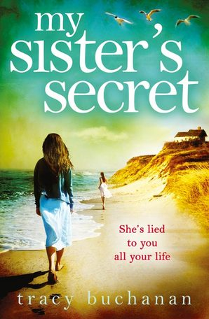 My Sister's Secret Ebook ePub edition by Tracy Buchanan