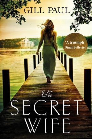 The Secret Wife Ebook ePub edition by Gill Paul