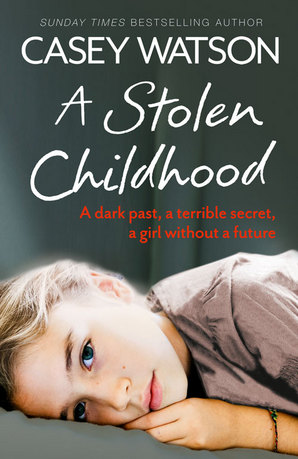 A Stolen Childhood Ebook ePub edition by Casey Watson