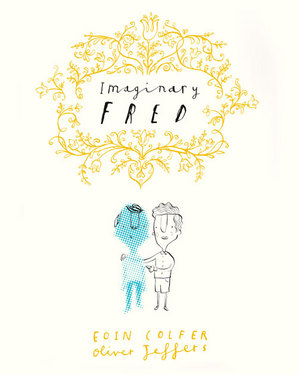 Imaginary Fred by Oliver Jeffers