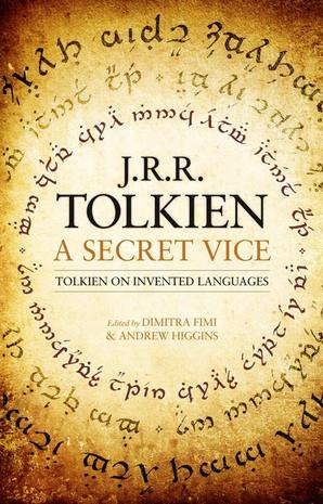 A Secret Vice by J. R. R. Tolkien