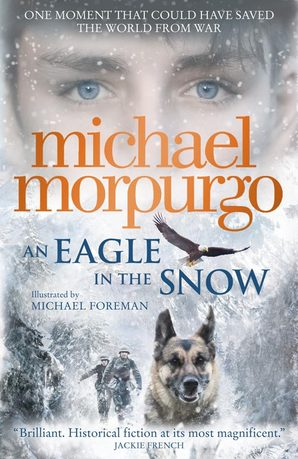 An Eagle in the Snow Paperback by Michael Morpurgo