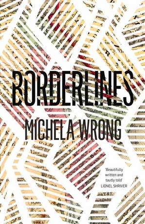 Borderlines Hardcover by Michela Wrong