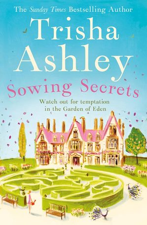 Book Details Sowing Secrets Trisha Ashley Hardcover