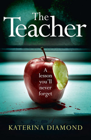 The Teacher Ebook ePub edition by Katerina Diamond