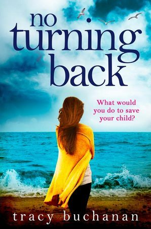 No Turning Back Ebook ePub edition by Tracy Buchanan