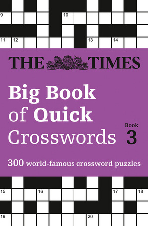 The Times Big Book of Quick Crosswords Book 3 Paperback by The Times Mind Games
