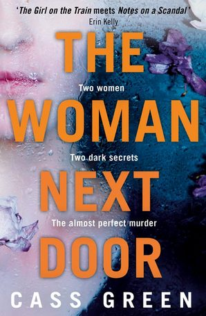 The Woman Next Door Ebook ePub edition by Cass Green