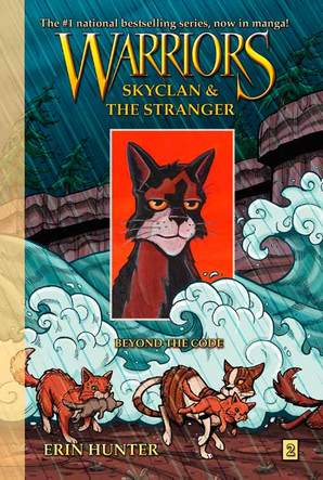 Warriors: SkyClan and the Stranger #2: Beyond the Code Paperback by Erin Hunter