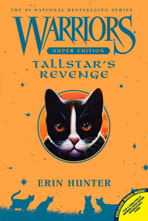 Warriors Super Edition: Tallstar's Revenge Paperback by Erin Hunter