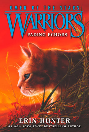 Warriors: Omen of the Stars #2: Fading Echoes Paperback by Erin Hunter