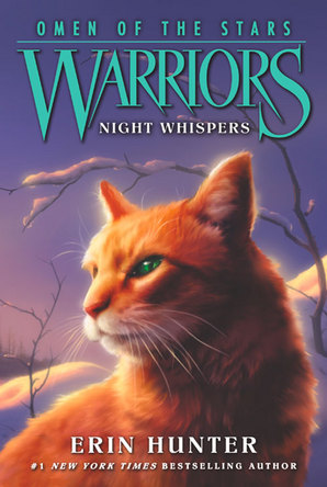 Warriors: Omen of the Stars #3: Night Whispers Paperback by Erin Hunter