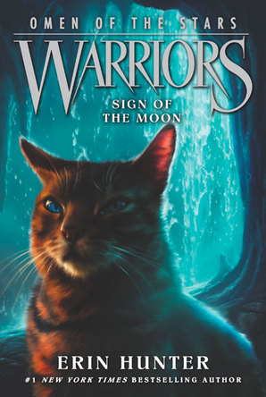 Warriors: Omen of the Stars #4: Sign of the Moon Paperback by Erin Hunter