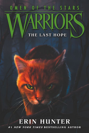 Warriors: Omen of the Stars #6: The Last Hope Paperback by Erin Hunter