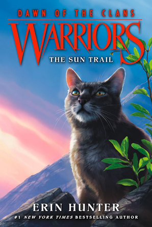 Warriors: Dawn of the Clans #1: The Sun Trail Paperback by Erin Hunter