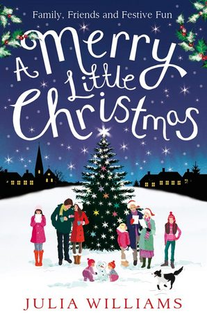 A Merry Little Christmas Paperback by Julia Williams